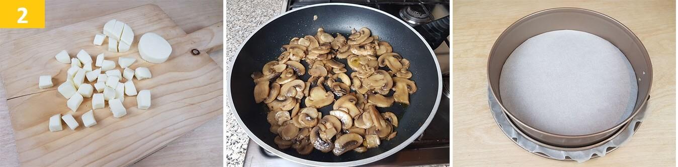 Tagliare il Formaggio a Cubetti, salare i Funghi e preparare la Teglia