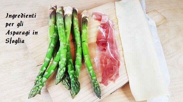 Ingredienti per gli Asparagi in Sfoglia con lo Speck